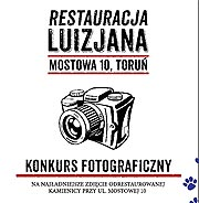 Luizjana Restaurant, Torun /events/ Photo contest for the most beautiful photo of the restored building